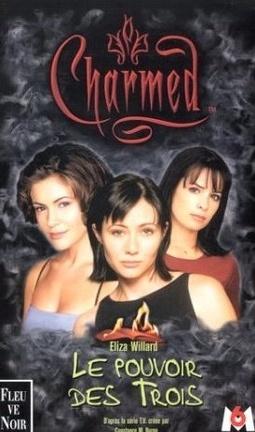 Couverture du livre : Charmed, Tome 1 : Le Pouvoir des Trois