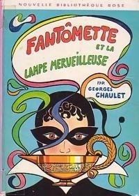 Couverture du livre : Fantômette, Tome 14 : Fantômette et la lampe merveilleuse