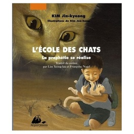 Couverture du livre : L'École des chats, tome 3 : La Prophétie se réalise