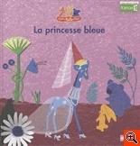Couverture du livre : La princesse bleue
