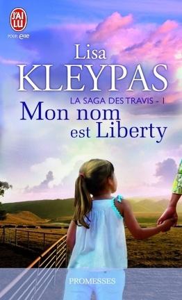 Couverture du livre : La saga des Travis, Tome 1 : Mon nom est Liberty