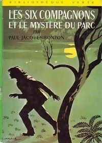 Couverture du livre : Les six compagnons et le mystère du parc