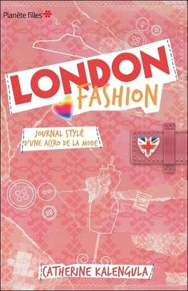 Couverture du livre : London Fashion, Tome 1 : Journal stylé d'une accro de la mode