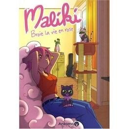 Couverture du livre : Maliki, tome 1 : Broie la vie en rose
