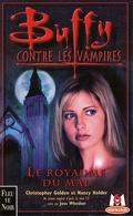 Buffy contre les vampires, tome 14 : Le Royaume du Mal