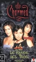 Charmed, Tome 1 : Le Pouvoir des Trois