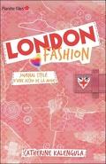 London Fashion, Tome 1 : Journal stylé d'une accro de la mode