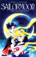 Sailor Moon, Tome 1 : Métamorphose
