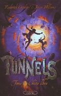 Tunnels, tome 3 : Chute libre