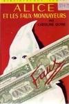 couverture Alice et les faux monnayeurs