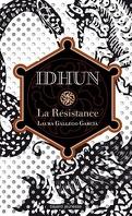 Idhun, tome 1 : La Résistance