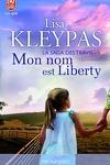couverture La saga des Travis, Tome 1 : Mon nom est Liberty