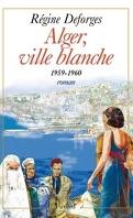 La Bicyclette bleue, Tome 8 : Alger, ville blanche