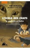 L'École des chats, tome 3 : La Prophétie se réalise