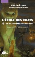 L'École des chats, tome 4 : Je te sauverai des ténèbres