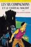 couverture Les six compagnons et le château maudit