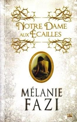 Couverture du livre : Notre-Dame aux Écailles