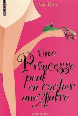 Couverture du livre : Une princesse peut en cacher une autre