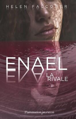 Couverture du livre : Enael, tome 2 : La rivale