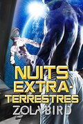 Alien Alphas, Tome 1 : Nuits extraterrestres