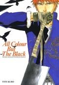 Bleach : All Colour but the Black