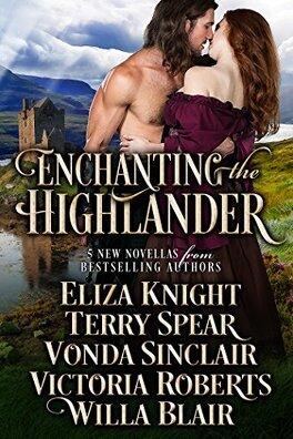 Couverture du livre : Enchanting the Highlander (Anthologie)