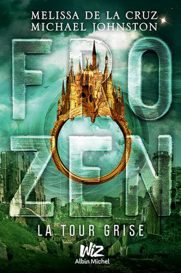 Couverture du livre : Frozen, Tome 3 : La Tour Grise