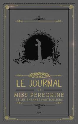 Couverture du livre : Le journal de miss Peregrine