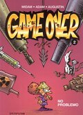 Game Over, tome 2 : No Problemo