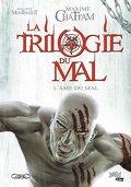 La Trilogie du Mal, Tome 3 : L'Âme du Mal (Album)