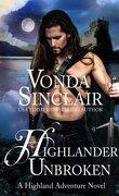 Aventuriers des Highlands, Tome 8 : Highlander Unbroken