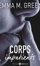 Corps impatients, Tome 1