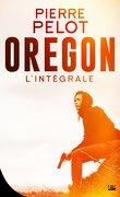 Oregon - L'intégrale