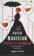 The Paper Magician Trilogy, Tome 1 : The Paper Magician