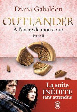 Couverture du livre : Outlander, Tome 8.2 : À l'encre de mon cœur (II)