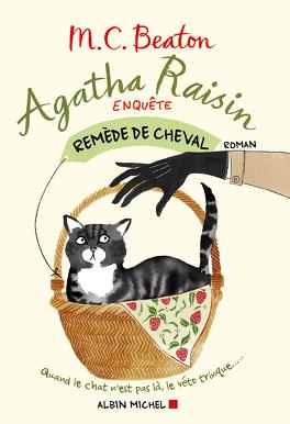 Couverture du livre : Agatha Raisin enquête, Tome 2 : Remède de cheval