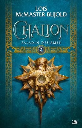Couverture du livre : Chalion, Tome 2 : Paladin des Âmes