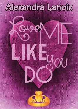 Couverture du livre : Love Me Like You Do