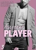 Arrogant Player - Tome 3