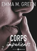 Corps impatients, Tome 2