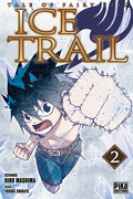 Tale of Fairy Tail - Ice Trail, Tome 2