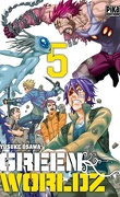 Green Worldz, Tome 5
