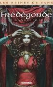 Les Reines de Sang - Frédégonde la Sanguinaire, tome 2