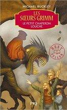 Les Sœurs Grimm, tome 3 : Le Petit Chaperon Louche