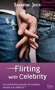 Love in Disguise, Tome 1 : Flirting with Celebrity