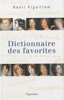 Couverture du livre : Dictionnaire des favorites