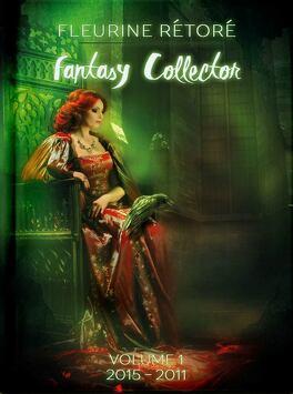 Fantasy Collector Livre De Fleurine Retore