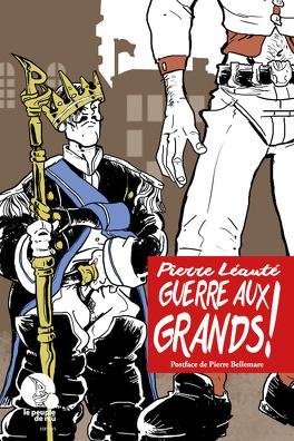 Couverture du livre : Guerre aux Grands !