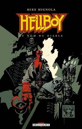 Couverture du livre : Hellboy, tome 2 : Au nom du diable