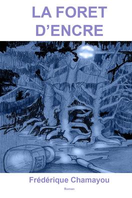 Couverture du livre : La Forêt d'encre